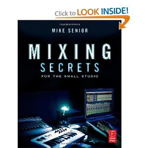 Read Inside Mixing Secrets For The Small Studio